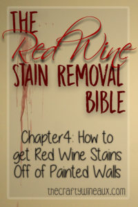 How To Get Red Wine Stains Out Of Painted Walls